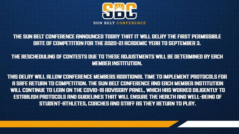 Thursday The Sun Belt Conference announced it is delaying the permissable start of fall sports...